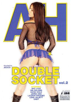 "Adult entertainment movie ""Double Socket 2"" starring Shy Love, Gia Paloma & Lauren Phoenix. Produced by American Hardcore."