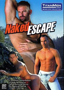 Naked Escape, starring Trenton Comeaux, Scott Armstrong, Ted Matthews, Franco Sylvano, Buck Jenner, Dan Brewer, Cody Whiler and Jack Simmons, produced by Titan Media.