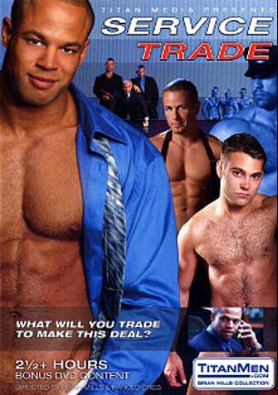 Service Trade, starring Ben Jakks, Alex Leon, Joe Foster, Jace Hunter, Rick Pantera, Rick Rivera, Jon Galt, Owen Hawk, Danny Vox, Matt York and Dante Foxx, produced by Titan Media.