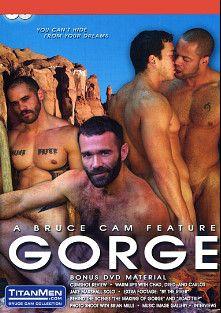 Gorge, starring Ben Jakks, Dred Scott, Ray Dragon, Matthew York, Carlos Marquez, Jake Marshall, Rick Hollander, Chad Williams and Carlos Morales, produced by Titan Media.