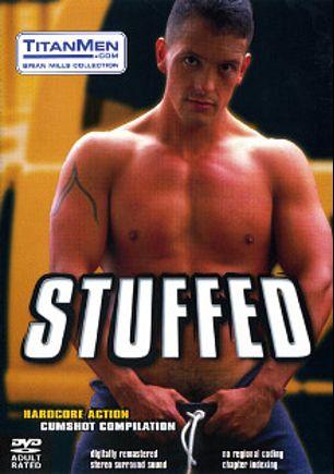 Stuffed, starring Vince Bandero, Jack Simmons, David Bradley, Troy Carrigan, Mark Hammil, Tony Bullit, Jeff Halsey and Ben Damon, produced by Titan Media.