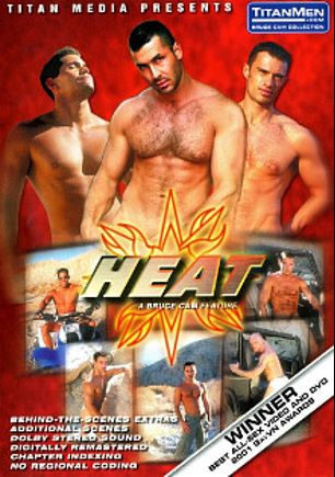 Heat, starring Brice Patton, Alec Martinez, Chris Steele, Nick Nicaste, Victor Racek, Jon Galt, Yuri Breshnev, Michael Vincenzo, Lance Gear, Blake Harper and Jason Branch, produced by Titan Media.