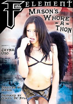 Mason's Whore A Thon, starring Jayna Oso, Doni Blast, Domineko Heffne, Marco Banderas, Kami Andrews, Isabel Ice, Katrina Kraven, Jamie Brooks, Ariana Jollee, Karl Kinkaid, Mickey G., Trent Tesoro, Tiana Lynn, Maggie Star, Mandy Bright, Julie Night, Manuel Ferrara, Mr. Pete, Erik Everhard, Frank Gun, Brandon Iron and Jessica Darlin, produced by Jewel De'Nyle Productions and Fifth Element.