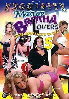 "Adult entertainment movie ""Mature Brotha Lovers 5"" starring Porscha Ride, Mika Kani & Anjelica Lauren. Produced by EXP Exquisite."