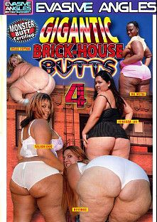 Gigantic Brick-House Butts 4, starring Talishious, Rylee Peyton, Vanessa Lee, Mo' Wetta and Devious, produced by Evasive Angles.