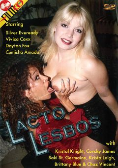 "Adult entertainment movie ""Lacto Lesbos"" starring Dayton Fox, Vivica Coxxx & Cumisha Amado. Produced by Filmco."