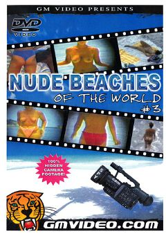 "Adult entertainment movie ""Nude Beaches Of The World 3"". Produced by GM Video."