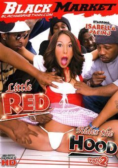 "Adult entertainment movie ""Little Red Rides The Hood 2"" starring Isabella Pacino, Jon Jon & J. Strokes. Produced by Black Market Entertainment."