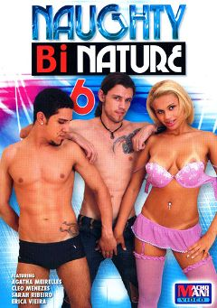"Adult entertainment movie ""Naughty Bi Nature 6"" starring Cleo Menezes, Sarah Ribeiro & Agatha Meirelles. Produced by Legend."