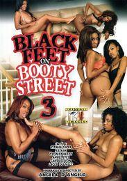 """Just Added presents the adult entertainment movie """"Black Feet On Booty Street 3""""."""