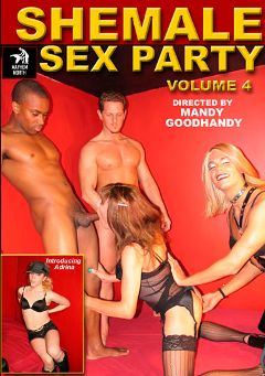 "Adult entertainment movie ""Shemale Sex Party 4"" starring Lisa (o), Chanel (o) & Cindy (o). Produced by Mayhem North Production."