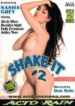 "Adult entertainment movie ""Shake It 2"" starring Sasha Grey, Emily Evermoore & Alexis Silver. Produced by Acid Rain."