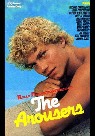 The Arousers, starring Joe Reeves, Michael Christopher, Jeremy Scott, Kyle Saunders, Skip Masters, Brian Hawks, Brett Harris, Tommy Forbes, Stephan Leigh Daniels, Gary Cunningham, Mike De Marco and Rick Donovan, produced by Rollo Productions.