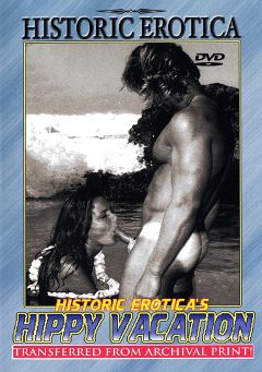 "Adult entertainment movie ""Hippy Vacation"". Produced by Historic Erotica."