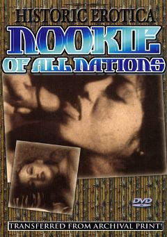 "Adult entertainment movie ""Nookie of All Nations"". Produced by Historic Erotica."