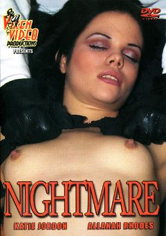 "Adult entertainment movie ""Nightmare"" starring Katie Jordan & Allanah Rhodes. Produced by Vixen Video Productions."