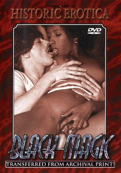 "Adult entertainment movie ""Black Magic"" starring Elaine Leow, Mauvias De Noir & Purple Passion. Produced by Historic Erotica."