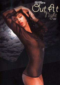 "Adult entertainment movie ""Out At Night"" starring Heather Hunter. Produced by Vidway."