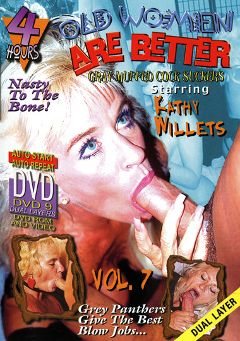 "Adult entertainment movie ""Old Women Are Better 7"" starring Kathy Willets, Rick Masters & Dick Nasty. Produced by Sunshine Entertainment."