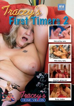 "Adult entertainment movie ""Tracey's First Timers 2"" starring Granny Esta, Granny Kaz & Busty Debbie. Produced by Tracey's Home Videos."