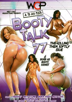"Adult entertainment movie ""Booty Talk 77"" starring Misti Love, Misty Stone & Hershey. Produced by West Coast Productions."