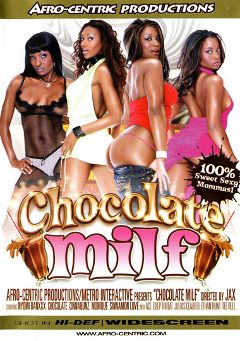 "Adult entertainment movie ""Chocolate Milf"" starring Nyomi Banxxx, Sinnamon Love & Monique. Produced by Metro Media Entertainment."