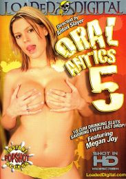 """Just Added presents the adult entertainment movie """"Oral Antics 5""""."""