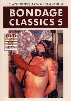 "Adult entertainment movie ""Bondage Classics 5"" starring Donna & Karen. Produced by Sunshine Films."