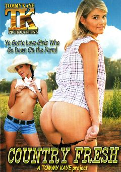 "Adult entertainment movie ""Country Fresh"" starring Sylvia Diamond, Jessica Moore & Cory Baby. Produced by Tommy Kaye Productions."