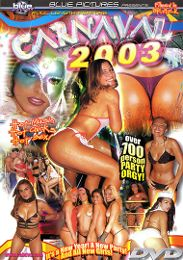 """Just Added presents the adult entertainment movie """"Carnaval 2003""""."""