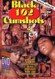 """Just Added presents the adult entertainment movie """"Black 102 Cumshots""""."""