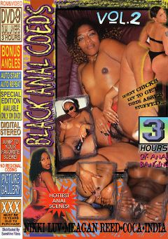 "Adult entertainment movie ""Black Anal Coeds 2"" starring Coca, Nikki Love & Meagan Reed. Produced by Sunshine Films."