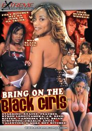 "Just Added presents the adult entertainment movie ""Bring On The Black Girls""."