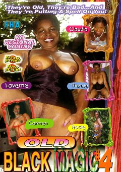 "Adult entertainment movie ""Old Black Magic 4"" starring Laverne, Therese & Carmen *. Produced by Sunshine Films."