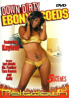 "Adult entertainment movie ""Down And Dirty Ebony Coeds"" starring Kaylani Kream, Ms. Panther & Tyra Banxxx. Produced by Meltdown."