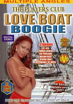 "Adult entertainment movie ""The Players Club: Love Boat Boogie"" starring Megan Reed, Lil' Ass & Tia Precious. Produced by Sunshine Films."