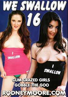 We Swallow 16, starring Leah Jaye, Richelle Ryan, Caroline Pierce, Mandy Luxx, Alan Stafford, Jamie Tyler, Renae Cruz, Brandi Lace, Barry Scott and Rodney Moore, produced by Rodnievision.