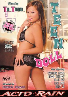 "Adult entertainment movie ""Teen Doll"" starring Tia Tanaka, Lexi Love & Kinzie Jo. Produced by Acid Rain."