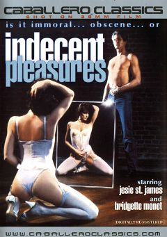 "Adult entertainment movie ""Indecent Pleasures"" starring Bridgette Monet, Danielle Martin & David Cannon. Produced by Caballero Video."