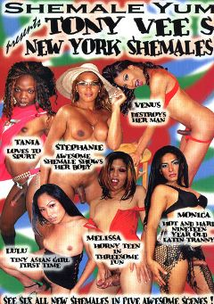 "Adult entertainment movie ""Tony Vee's New York Shemales"" starring Lulu (o), Stephanie (o) & Monica (o). Produced by She Male Yum."