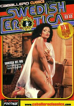"Adult entertainment movie ""Swedish Erotica 88"" starring Vanessa Del Rio, Pipi Anderson & Reggie Gunn. Produced by Caballero Video."