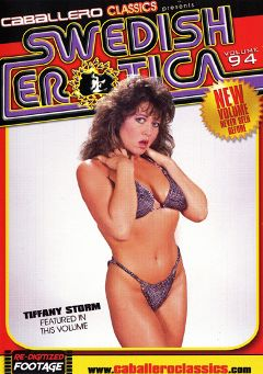 "Adult entertainment movie ""Swedish Erotica 94"" starring Tiffany Storm. Produced by Caballero Video."