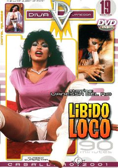"Adult entertainment movie ""Libido Loco"" starring Vanessa Del Rio. Produced by Caballero Video."
