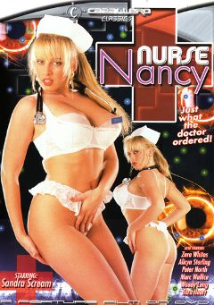 "Adult entertainment movie ""Nurse Nancy"" starring Sandra Scream, Alicyn Sterling & Marc Wallice. Produced by Caballero Video."