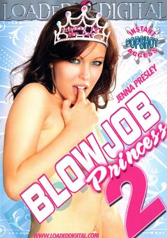"Adult entertainment movie ""Blowjob Princess 2"" starring Veronica Stone, Jenna Presley & Sofia Sandobar. Produced by Loaded Digital."