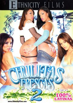 "Adult entertainment movie ""Chulitas Frescas 2"" starring Daisy Marie, Ice La Fox & Alexis Amore. Produced by Metro Media Entertainment."