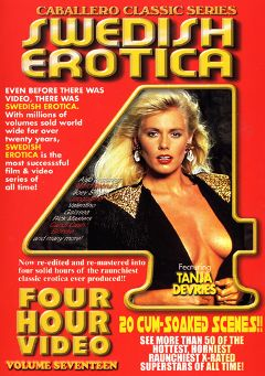 "Adult entertainment movie ""Swedish Erotica 17"" starring Tanja De Vries, Galatea & Valentino. Produced by Caballero Video."