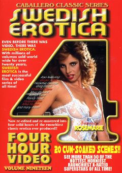 "Adult entertainment movie ""Swedish Erotica 19"" starring Rose Marie, Vicky Steele & Sandy Hilman. Produced by Caballero Video."