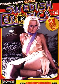 "Adult entertainment movie ""Swedish Erotica 78"" starring Seka, Joan Thomas & R.J. Reynolds. Produced by Caballero Video."