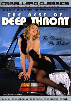 "Adult entertainment movie ""The Best Of Deep Throat"" starring Erica Boyer, Little Oral Annie & Janey Robbins. Produced by Caballero Video."